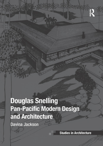 Douglas Snelling Pan-Pacific Modern Design and Architecture book cover