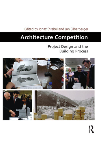 Architecture Competition Project Design and the Building Process book cover