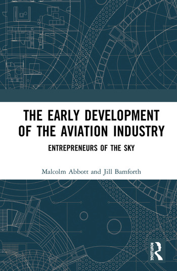 The Early Development of the Aviation Industry Entrepreneurs of the Sky book cover