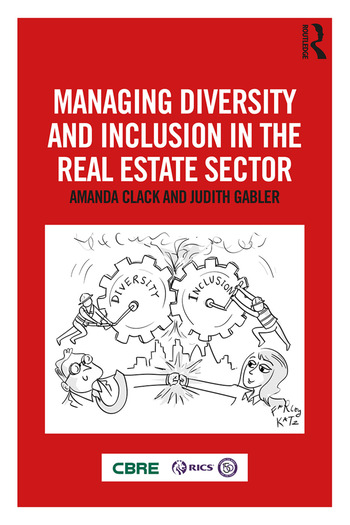 Managing Diversity and Inclusion in the Real Estate Sector book cover