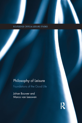Philosophy of Leisure Foundations of the good life book cover