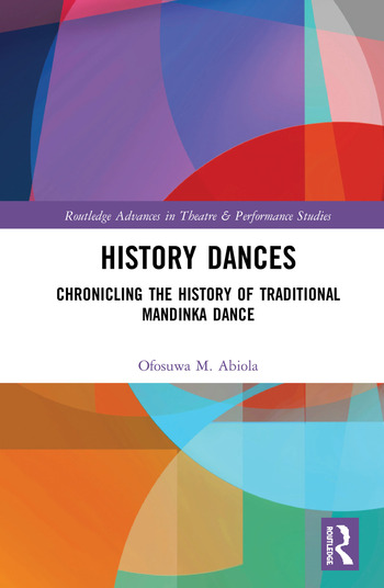 History Dances Chronicling the History of Traditional Mandinka Dance book cover