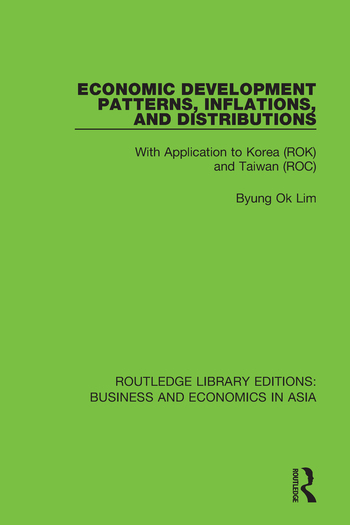 Economic Development Patterns, Inflations, and Distributions With Application to Korea (ROK) and Taiwan (ROC) book cover