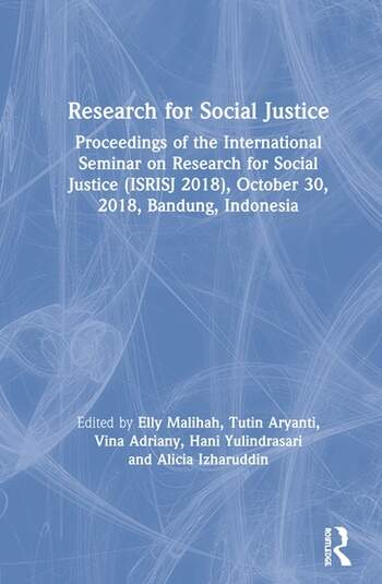 Research for Social Justice Proceedings of the International Seminar on Research for Social Justice (ISRISJ 2018), October 30, 2018, Bandung, Indonesia book cover