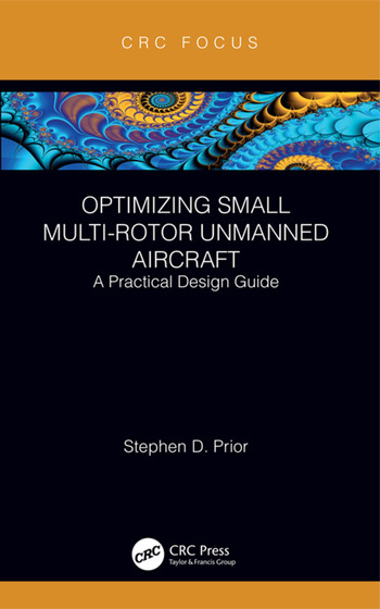 Optimizing Small Multi-Rotor Unmanned Aircraft A Practical Design Guide book cover