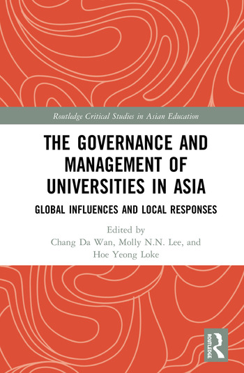 The Governance and Management of Universities in Asia Global Influences and Local Responses book cover
