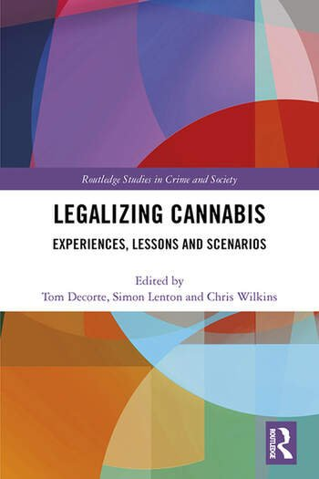 Legalizing Cannabis Experiences, Lessons and Scenarios book cover