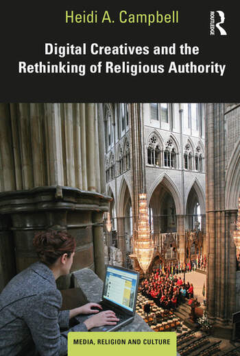 Digital Creatives and the Rethinking of Religious Authority book cover
