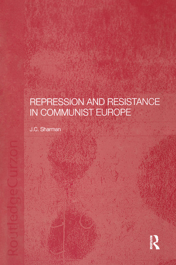 Repression and Resistance in Communist Europe book cover