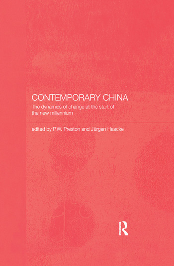 Contemporary China The Dynamics of Change at the Start of the New Millennium book cover