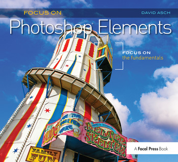 Focus On Photoshop Elements Focus on the Fundamentals (Focus On Series) book cover