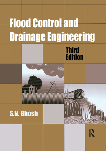 Flood Control and Drainage Engineering, 3rd edition book cover