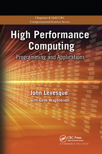 High Performance Computing Programming and Applications book cover