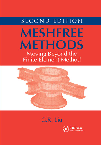 Meshfree Methods Moving Beyond the Finite Element Method, Second Edition book cover