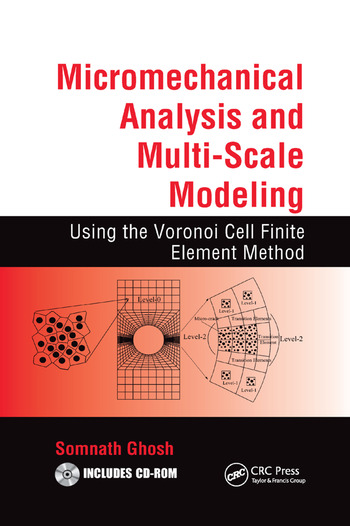 Micromechanical Analysis and Multi-Scale Modeling Using the Voronoi Cell Finite Element Method book cover