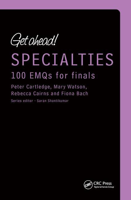 Get ahead! Specialties: 100 EMQs for Finals book cover