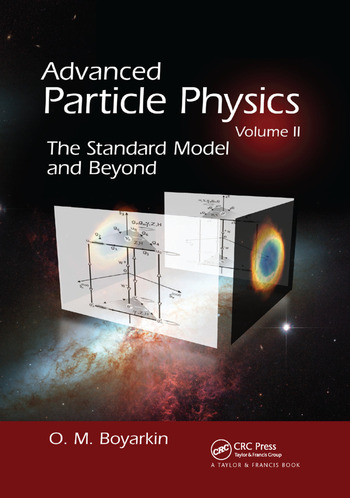 Advanced Particle Physics Volume II The Standard Model and Beyond book cover