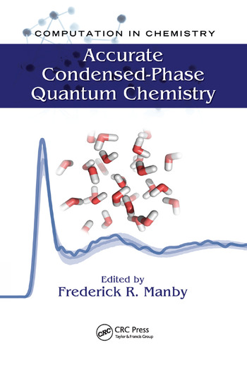 Accurate Condensed-Phase Quantum Chemistry book cover