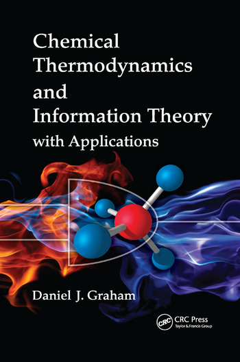 Chemical Thermodynamics and Information Theory with Applications book cover