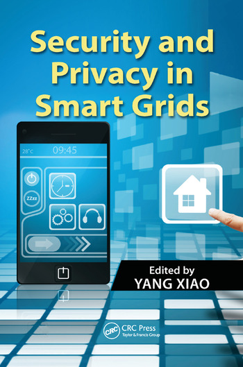 Security and Privacy in Smart Grids book cover