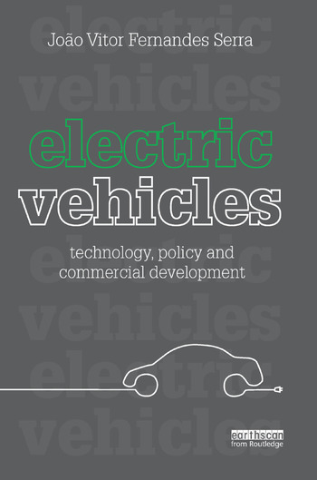 Electric Vehicles Technology, Policy and Commercial Development book cover