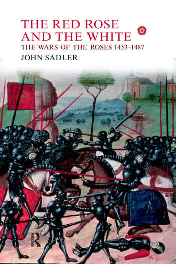 The Red Rose and the White The Wars of the Roses, 1453-1487 book cover