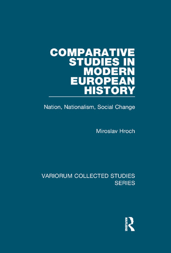 Comparative Studies in Modern European History Nation, Nationalism, Social Change book cover