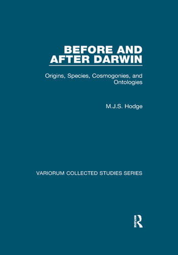 Before and After Darwin Origins, Species, Cosmogonies, and Ontologies book cover