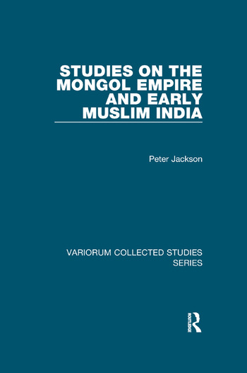 Studies on the Mongol Empire and Early Muslim India book cover