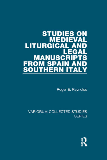Studies on Medieval Liturgical and Legal Manuscripts from Spain and Southern Italy book cover