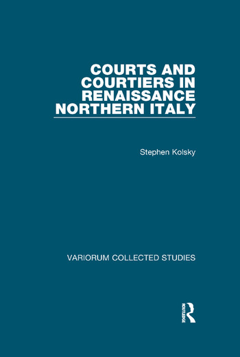 Courts and Courtiers in Renaissance Northern Italy book cover