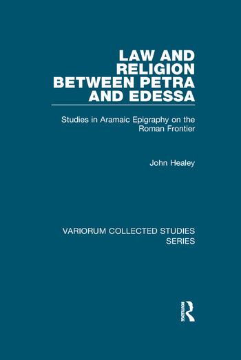 Law and Religion between Petra and Edessa Studies in Aramaic Epigraphy on the Roman Frontier book cover