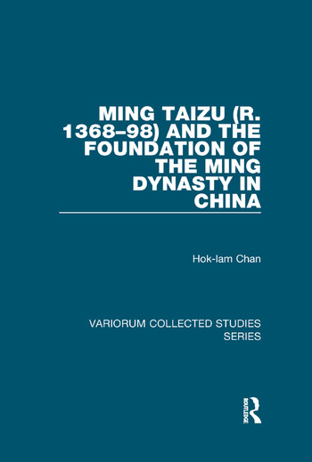 Ming Taizu (r. 1368–98) and the Foundation of the Ming Dynasty in China book cover