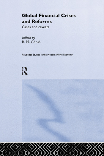Global Financial Crises and Reforms Cases and Caveats book cover