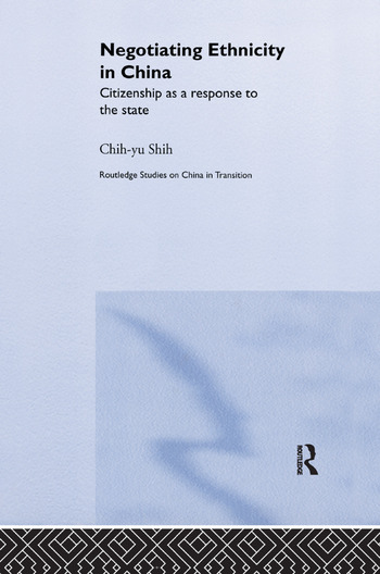 Negotiating Ethnicity in China Citizenship as a Response to the State book cover