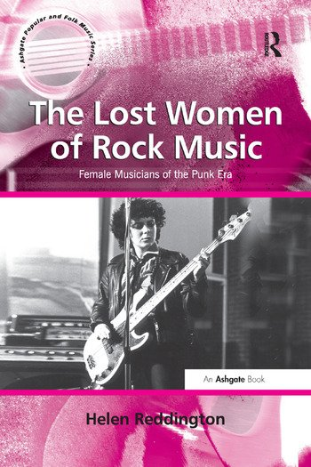 The Lost Women of Rock Music Female Musicians of the Punk Era book cover