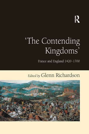 'The Contending Kingdoms' France and England 1420–1700 book cover