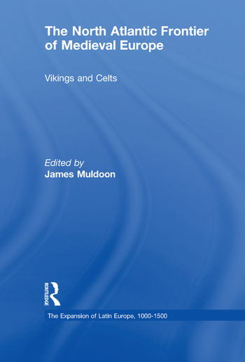 The North Atlantic Frontier of Medieval Europe Vikings and Celts book cover