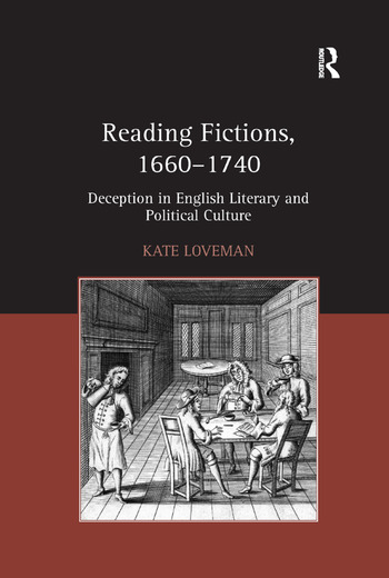 Reading Fictions, 1660-1740 Deception in English Literary and Political Culture book cover