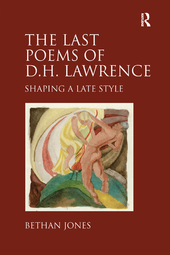 The Last Poems of D.H. Lawrence Shaping a Late Style book cover