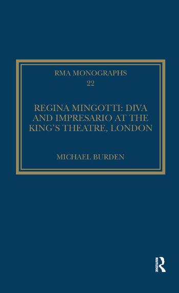 Regina Mingotti: Diva and Impresario at the King's Theatre, London book cover