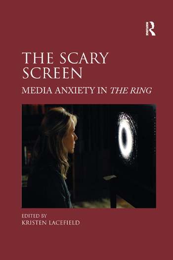 The Scary Screen Media Anxiety in The Ring book cover