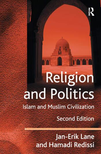 Religion and Politics Islam and Muslim Civilization book cover