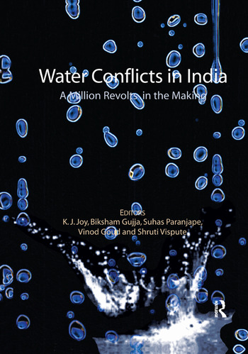 Water Conflicts in India A Million Revolts in the Making book cover