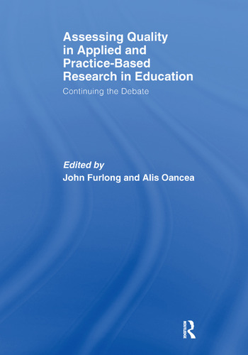 Assessing quality in applied and practice-based research in education. Continuing the debate book cover