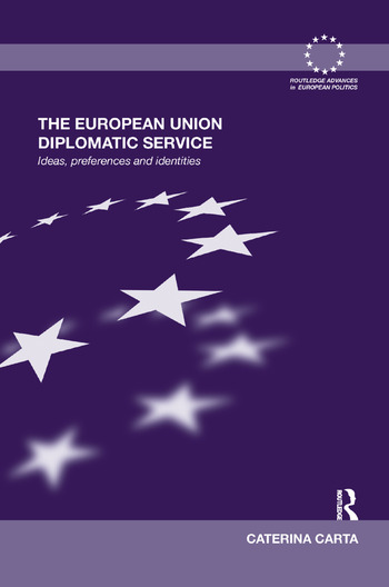 The European Union Diplomatic Service Ideas, Preferences and Identities book cover
