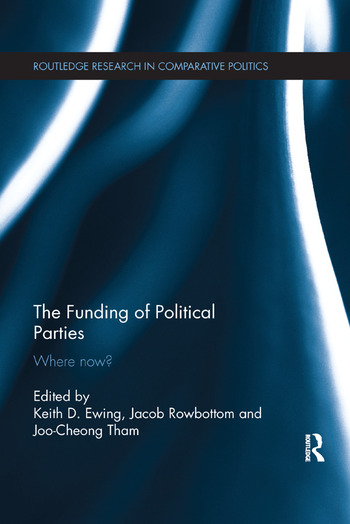 The Funding of Political Parties Where Now? book cover