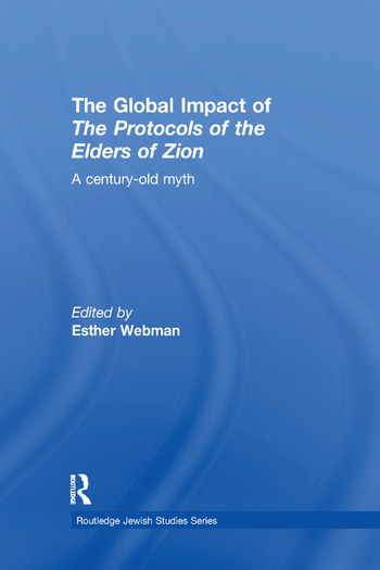 The Global Impact of the Protocols of the Elders of Zion A Century-Old Myth book cover
