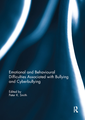 Emotional and Behavioural Difficulties Associated with Bullying and Cyberbullying book cover