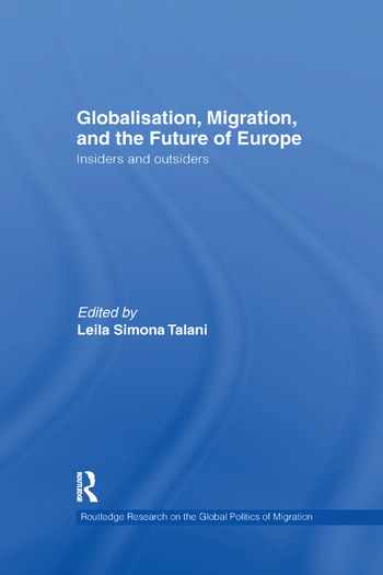 Globalisation, Migration, and the Future of Europe Insiders and Outsiders book cover